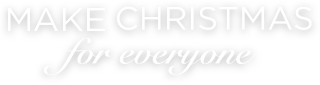 Make Christmas for everyone