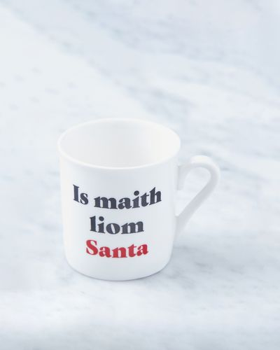 Helen James Considered Is Maith Liom Santa Espresso Cup